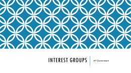 Interest Groups - American Government and Politics