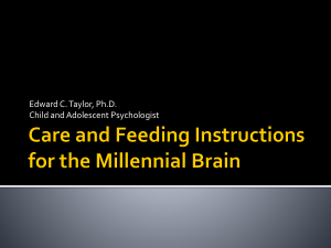 Care and Feeding Instructions for the Millenial Brain