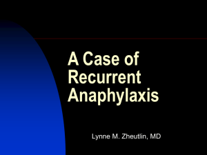 A Case of Recurrent Anaphylaxis