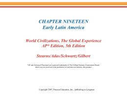 Chapter 19: Early Latin America