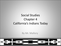 Social Studies Chapter 4 California's Indians Today
