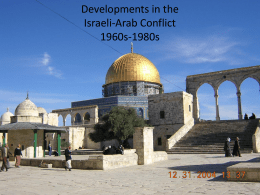 Historical Overview Israeli-Arab Conflict 1948-1990