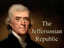 The Jeffersonian Republic 1800-1823