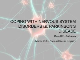 Coping with Nervous System Disorders