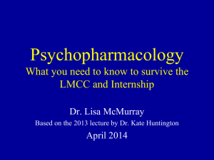 Psychopharmacology ms4 april 2014