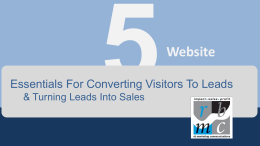 5 Web Site Essentials For Converting Prospects To Leads
