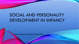 Social and personality development in infancy