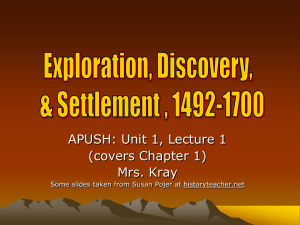 Exploration, Discovery, Settlement, 1492-1700