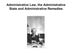 Administrative Law, the Administrative State and Administrative
