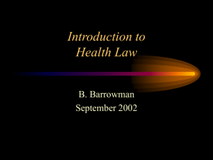 Legal Aspects of the Practice of Medicine