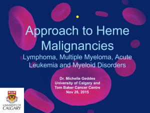 Approach to Hematological Malignancies
