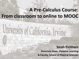 Sarah Eichhorn, A Precalculus Course: From to Classroom to Online