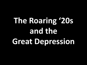 The Roaring *20s and the Great Depression