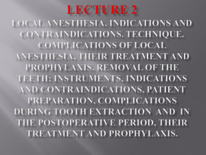 02. Local anesthesia. Indications and contraindications. Technique