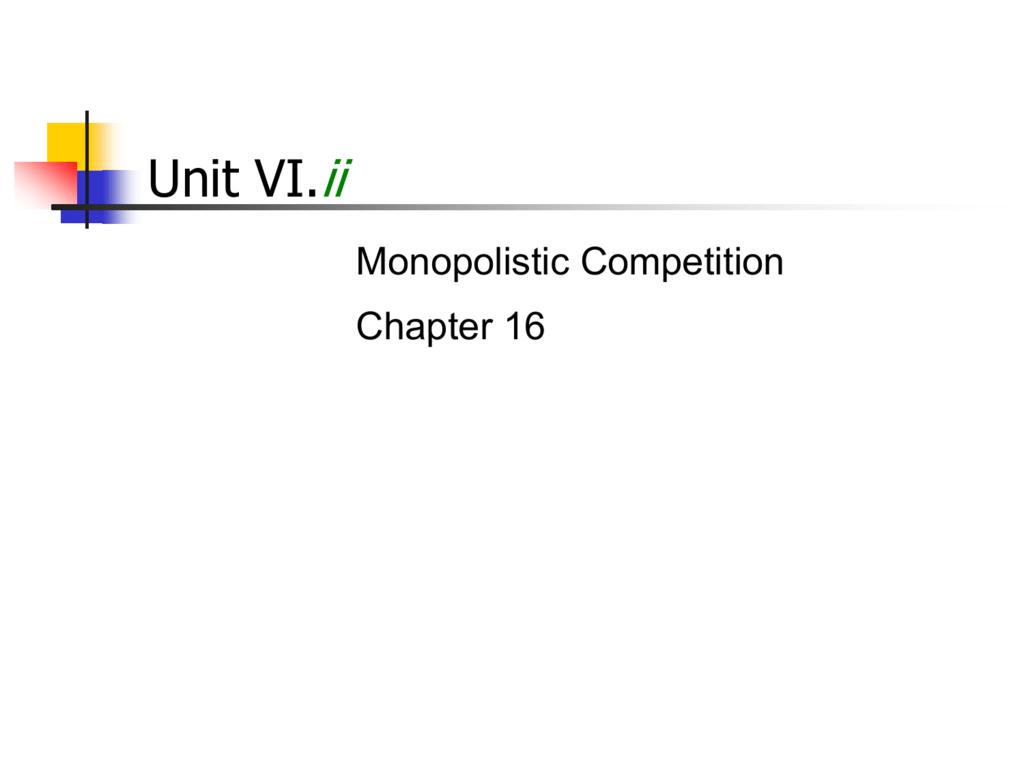 Monopolistic Competition PPT