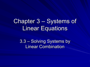 3.3 – Solving Systems by Linear Combination