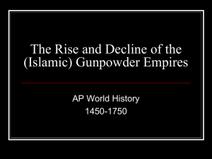 Part One: The Gunpowder Empires and European Domination