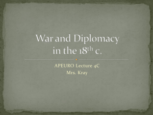 War and Diplomacy in the 18th c.