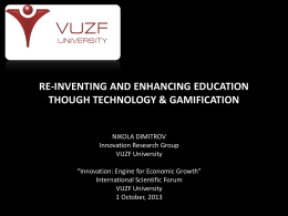 Re-inventing and enhancing education THOUGH TECHNOLOGY