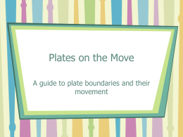 Plates on the Move