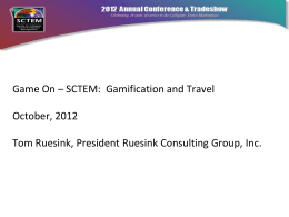 Game On – SCTEM: Gamification and Travel