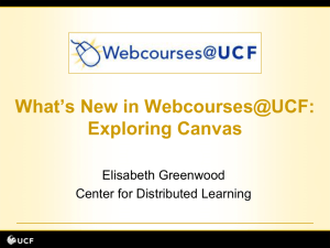 What's New in Webcourses@UCF: Exploring Canvas