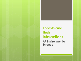 Forests and their Interactions