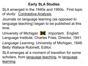 Early SLA Studies