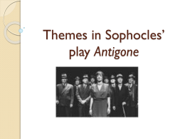 essay antigone thematic elements in sophocles tragic play antigone