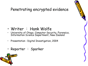 Penetrating encrypted evidence
