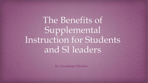 The Benefits of Supplemental Instruction for Students and SI Leaders