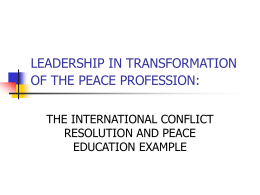 leadership in transformation of the peace profession