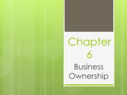 Chapter 6 Business Formation Name____________________