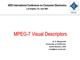 Locating content: MPEG-7 - Electrical and Computer Engineering