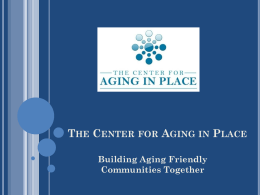 Building Aging Friendly Communities Together