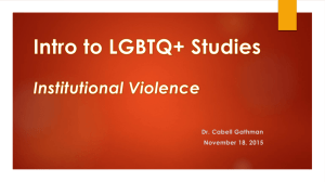 Intro to LGBTQ+ Studies Institutional Violence
