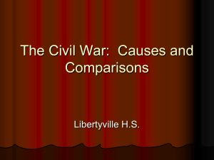 The Civil War: Causes and Effects