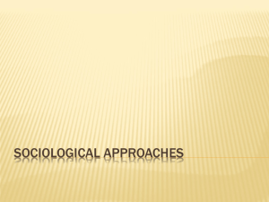 Sociological Approaches