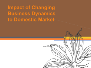 Impact of Changing Business Dynamics to Domestic Market