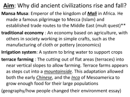 Aim: Why did ancient civilizations rise and fall?