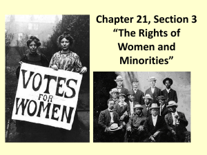 "Chapter 21, Section 3 ""The Rights of Women and Minorities"" Female"