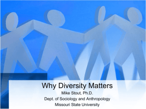 Why Diversity Matters - Missouri State University