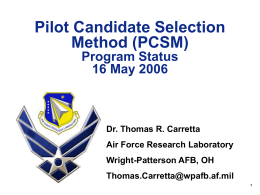 Pilot Candidate Selection Method (PCSM) Program Status 16 May