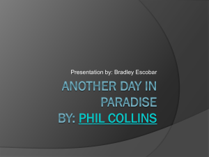 Another Day in Paradise by: Phil Collins