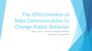 The Effectiveness of Mass Communication to Change Public Behavior