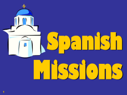 Chapter 6 THE SPANISH MISSIONS (1680