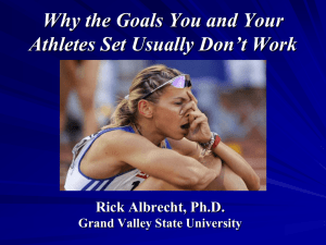 Why The Goals You and Your Athletes Set Usually Don't Work