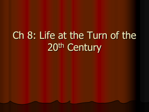 Life at the Turn of the Century Notes