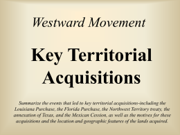 Westward Movement Key Territorial Acquisitions