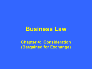 Business Law Chapter 4: Consideration - Delmar